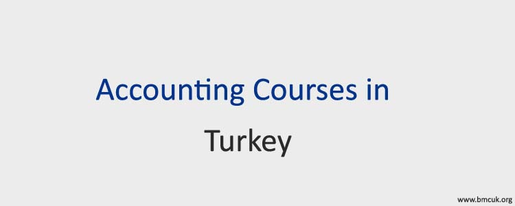 Accounting Courses in Turkey