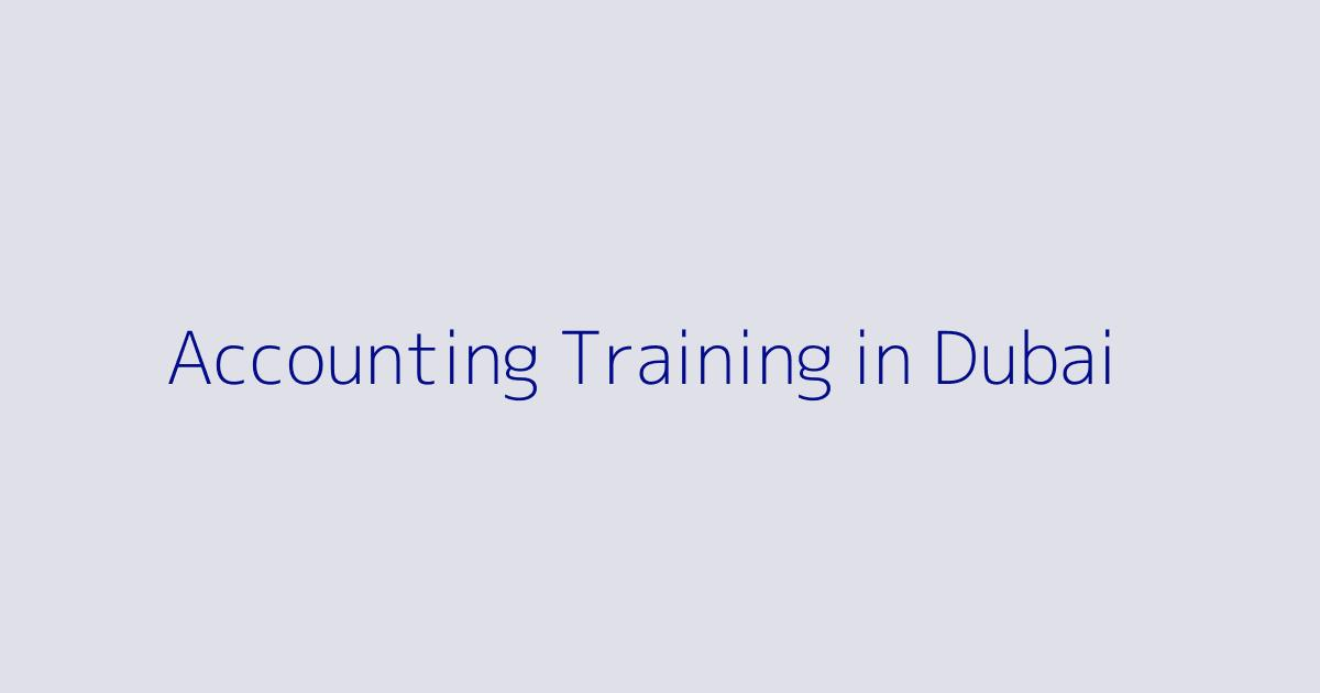 Accounting Training Courses in Dubai
