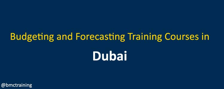 Budgeting and Forecasting Training Courses in Dubai