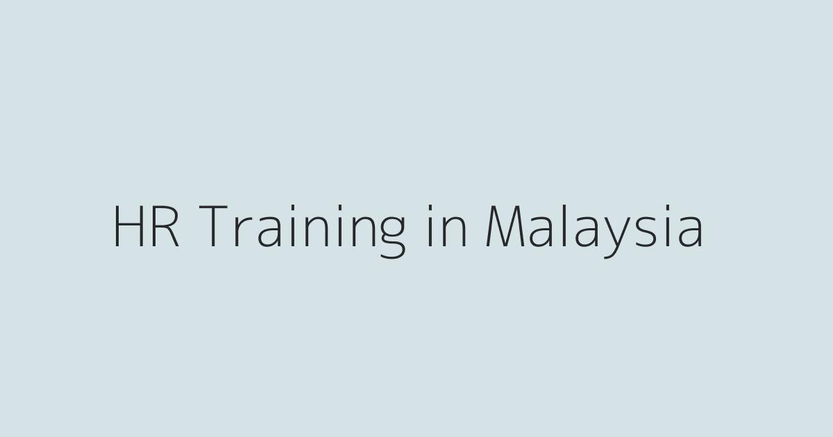 HR Training Courses in Malaysia