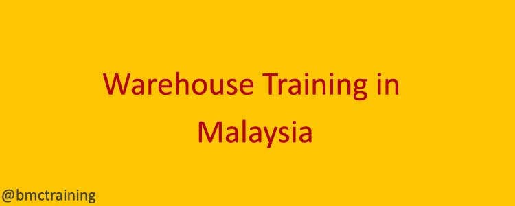 Warehouse Training Courses in Malaysia